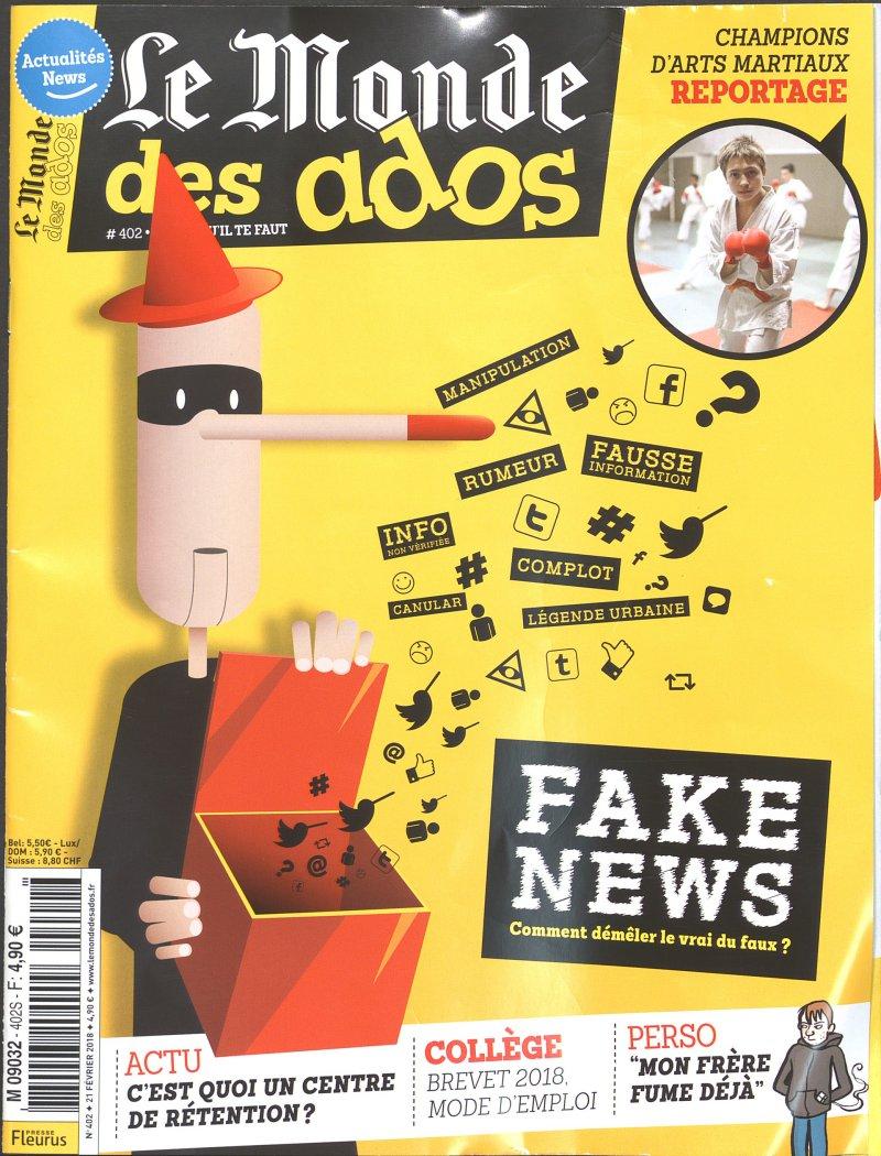 Vignette du document Le  Monde des Ados n402 du 21 février 2018 : Fake news comment démêler le vrai du faux